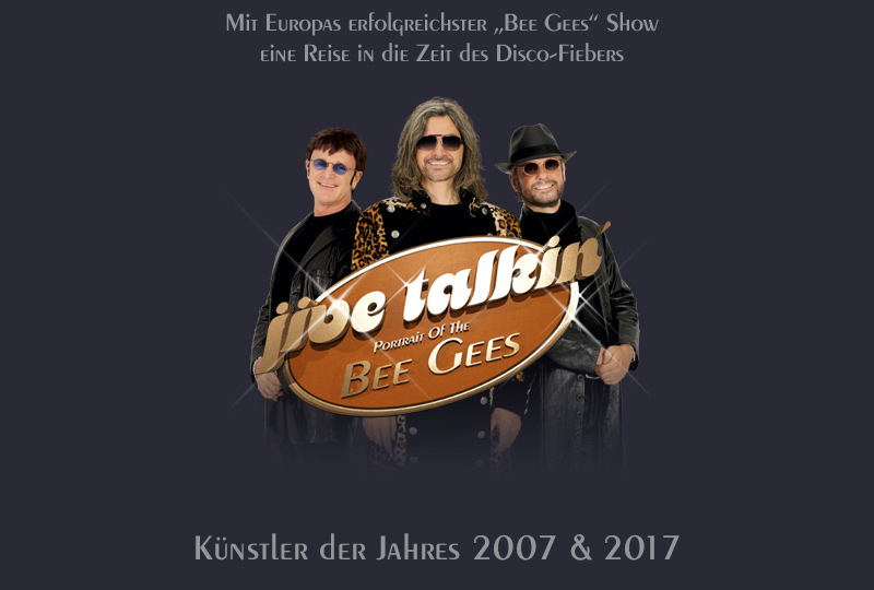 Jive Talkin´ - Portrait Of The BEE GEES. The most authentic, most successful BEE GEES Revival Show. Artist Of The Year 2007